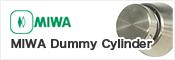 MIWA Dummy Cylinder